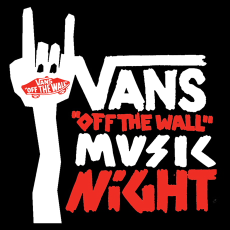 Vans Off The Wall Music Night