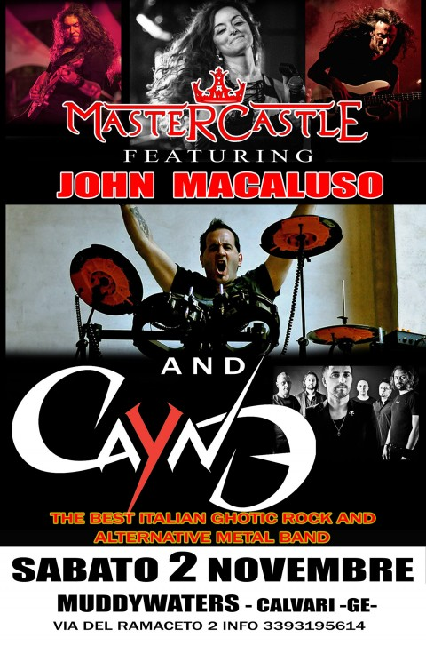 Mastercastle W john Macaluso and Cayne @ Muddywaters