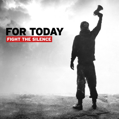For Today Fight The Silence Cover art