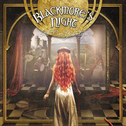 Blackmore's Night - All Our Yesterday