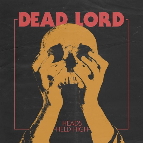 Dead Lord - Heads Held High artwork