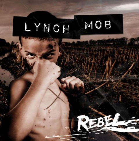 lynch mob rebel