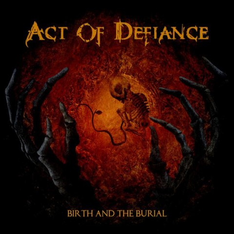 act-of-defiance-birth-and-the-burial