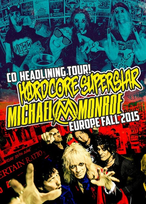 hardcore-superstar-michael-monroe-europe-2015