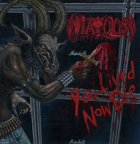 Diavolos - You Lived, Now Die
