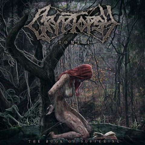 cryptopsy the book of suffering tome 1