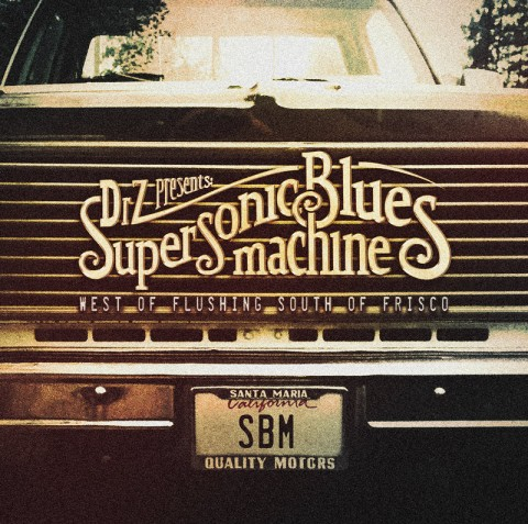 SuperSonicBluesMachine - West Of Flushing