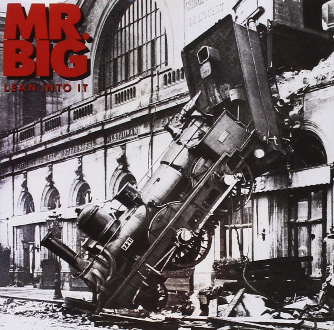 mr big lean into it