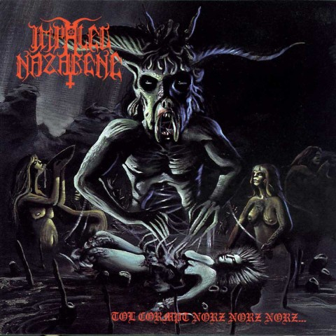10. Impaled Nazarene - Tol Crompt