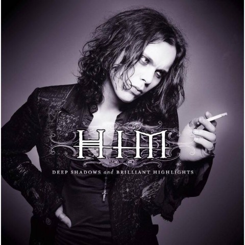 Him-Deep Shadows And Brillant Hightlights