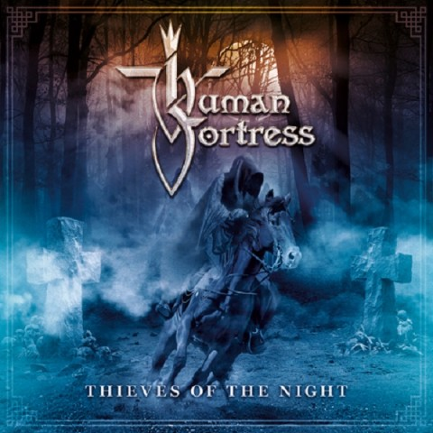 Human Fortress - Thieves Of The Night