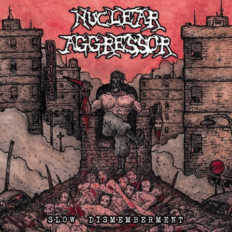 Nuclear Aggressor - slow dismemberment