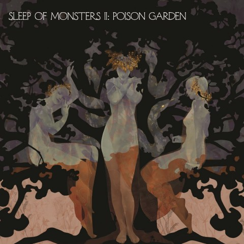 Sleep Of Monsters - Sleep of monsters II poison garden