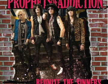 The Prophets Of Addiction-Reunite The Sinners