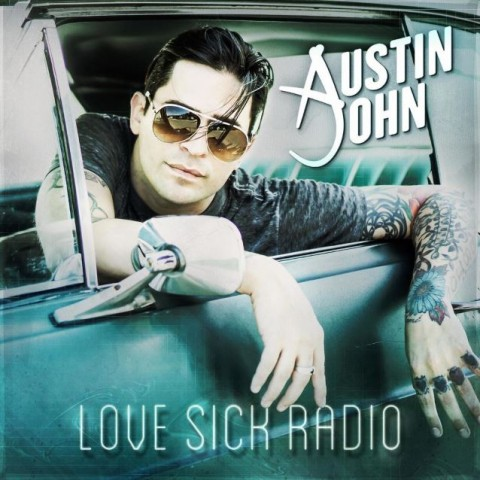 austin john - love sick radio