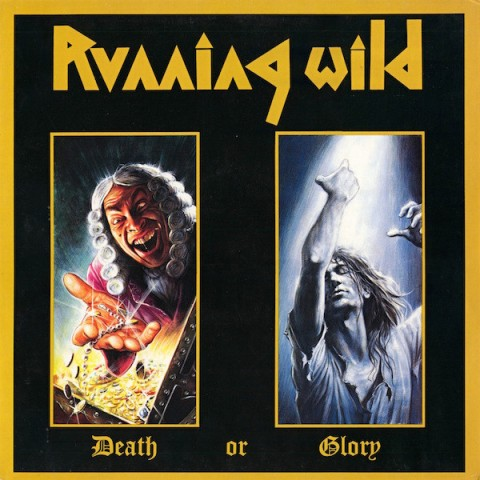 running wild Death Or Glory