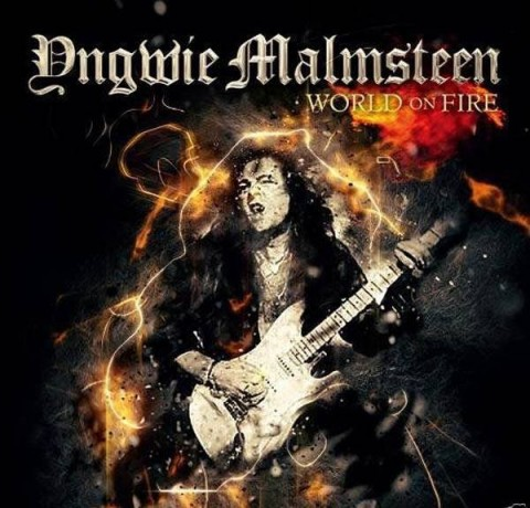 yngwie malmsteen world on fire