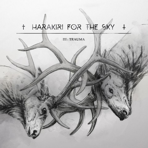Harakiri for the sky - III Trauma