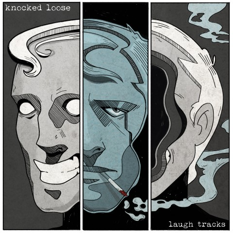 Knocked loose - Laught Tracks Cover Album 2016
