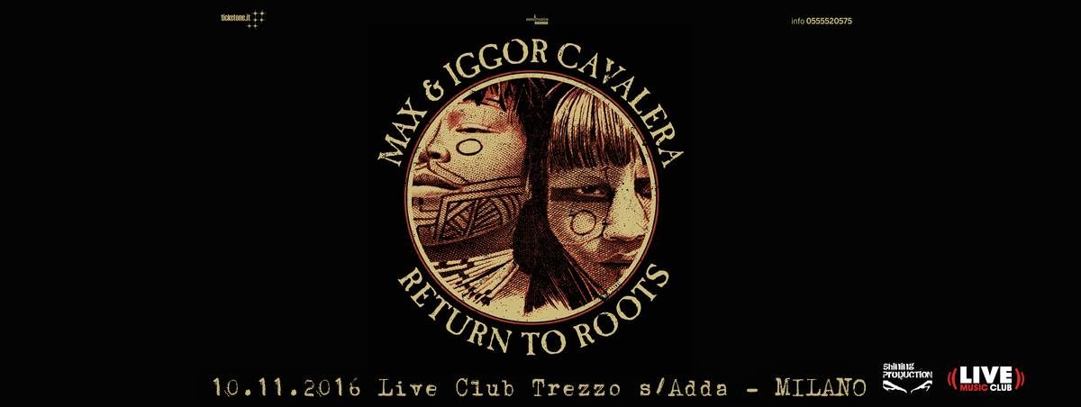 Return To Roots Cavalera
