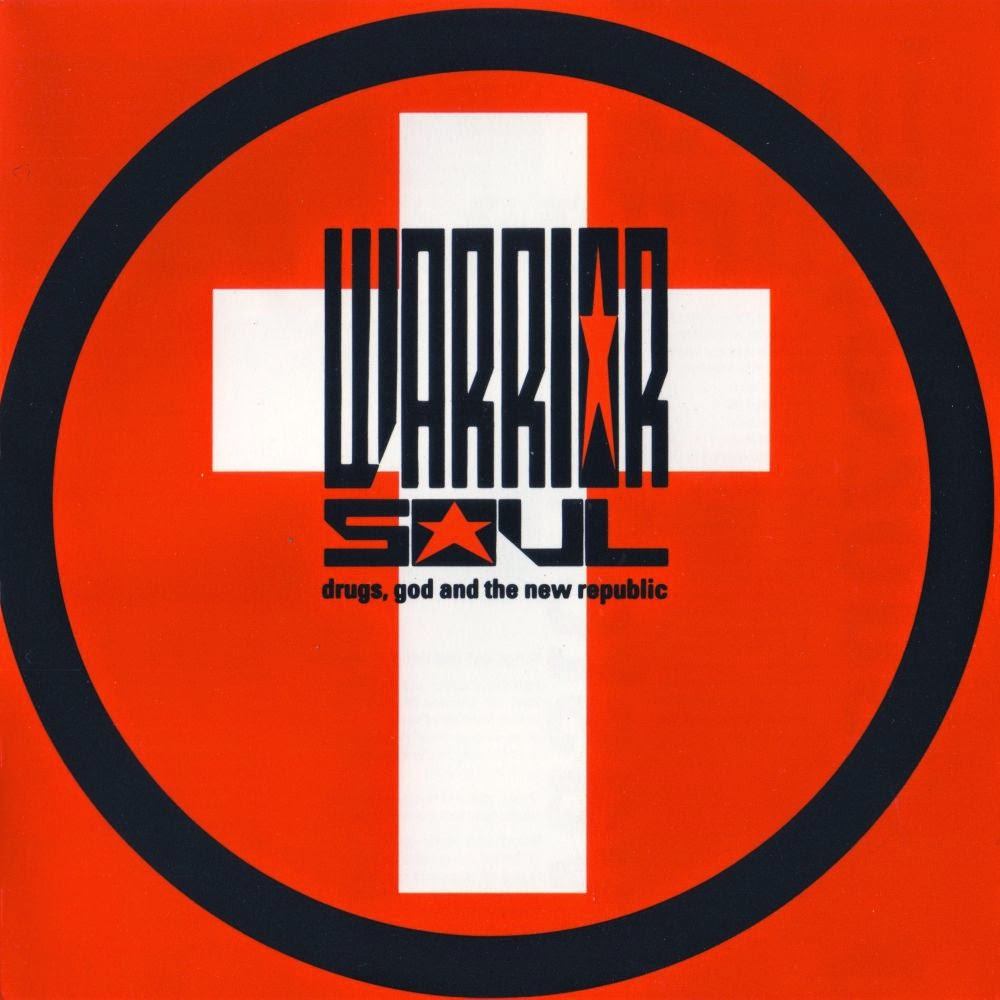 WARRIOR SOUL – Drugs, God And The New Republic