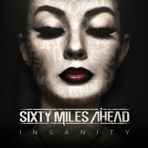 Sixty-Miles-Ahead-Insanity-album-cover-1600x1600