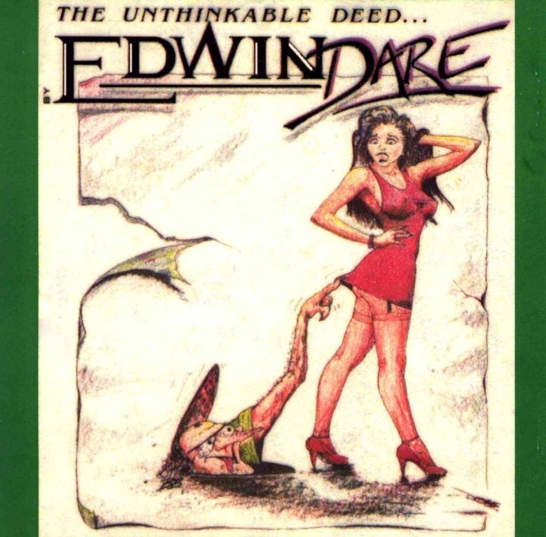 edwin-dare-the-unthinkable-deed