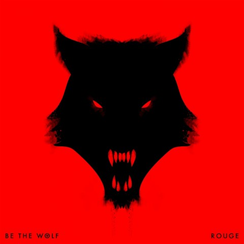 Be The Wolf Rouge Cover Album 2016