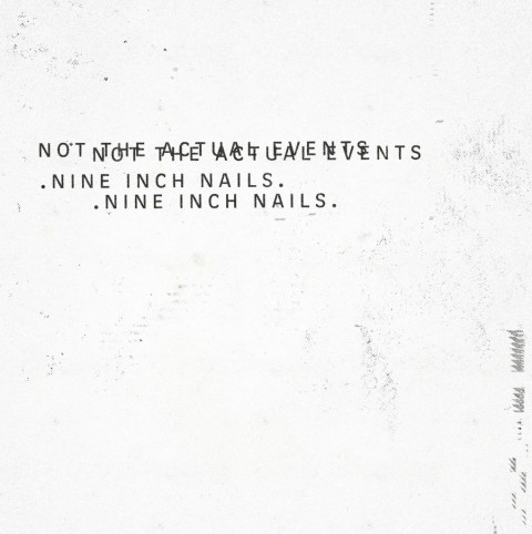 nine-inch-nails-not-the-actual-events-cover