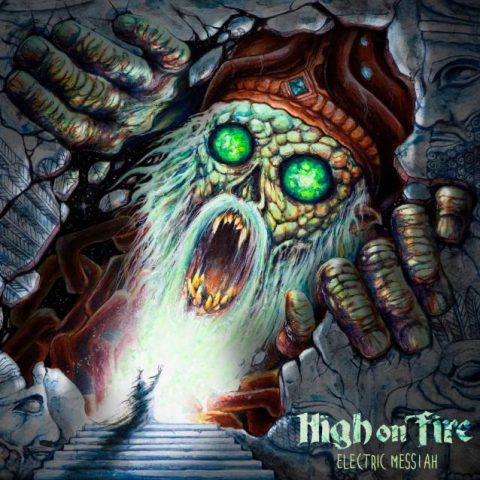 high on fire electric messiah cover album 2018